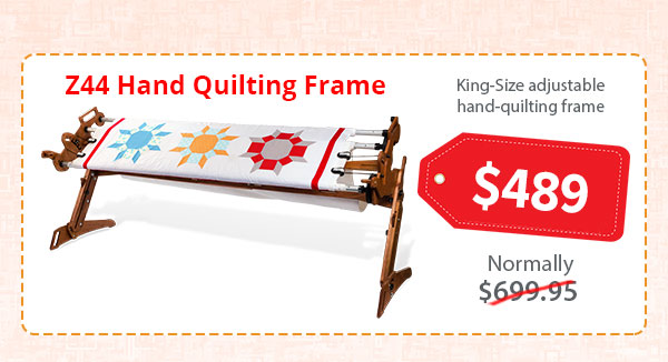Sale on the Z44 hand quilting frame